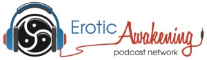 erotic awakening podcast network